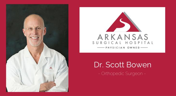 Dr.-Scott-Bowen-Orthopedic-Surgeon-Arkansas-Surgical-Hospital